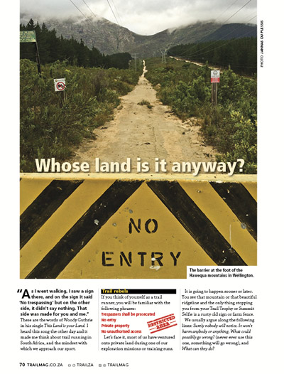 trespassing article whose land is it anyway? No Entry by Arlo van Heerden TRAIL 27