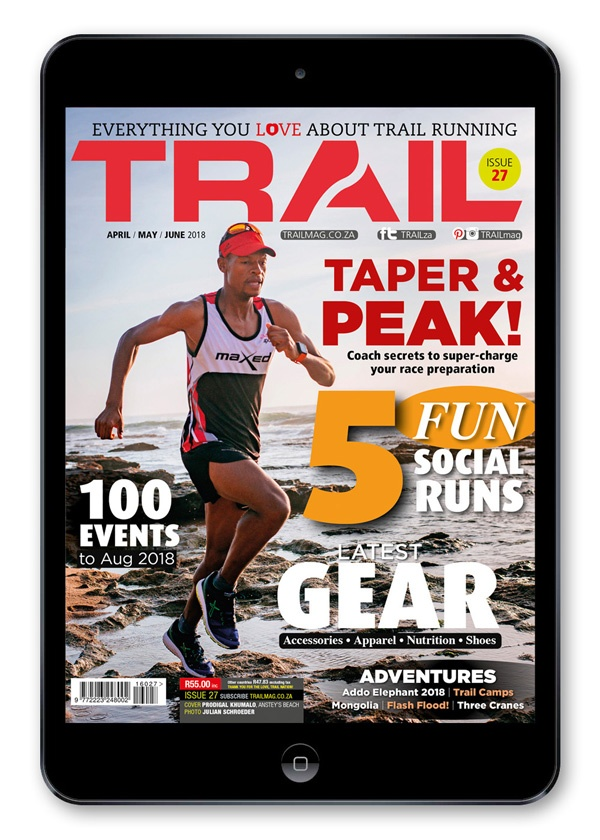 Prodigal Khumalo TRAIL magazine issue 27 on sale from 26 March 2018 stockists